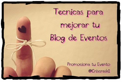 tecnicas_para_mejorar_tu_blog_de_eventos