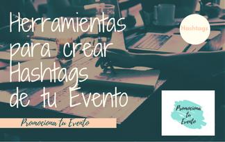Herramientas para crear Hashtags de tu Evento
