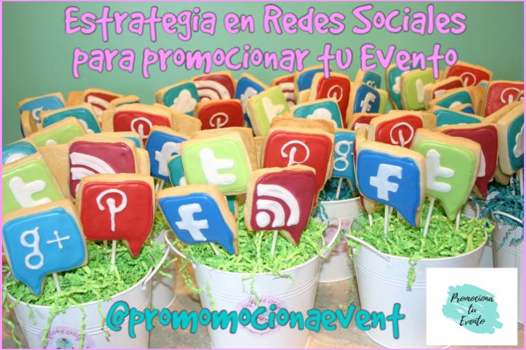 Estrategias en RRSS para promocionar tu Evento