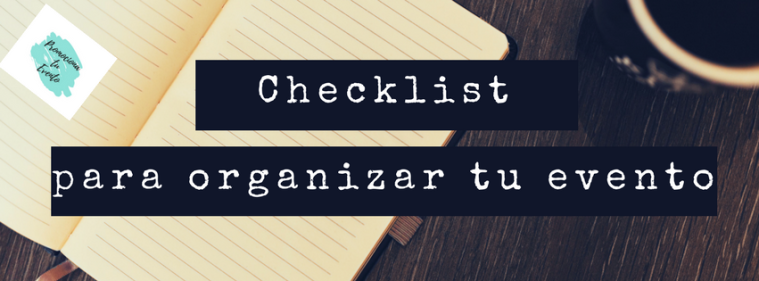 Checklist para organizar tu evento