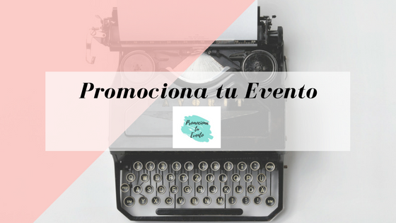 Promociona tu evento
